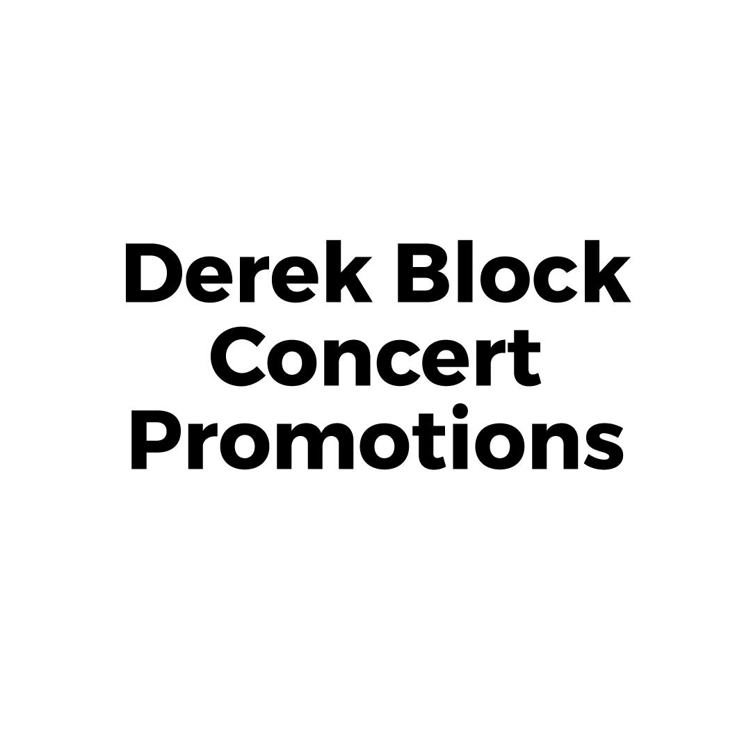 Derek Block Concert Promotions